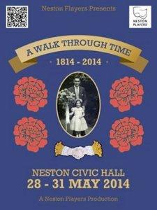 Neston Players A Walk Through Time